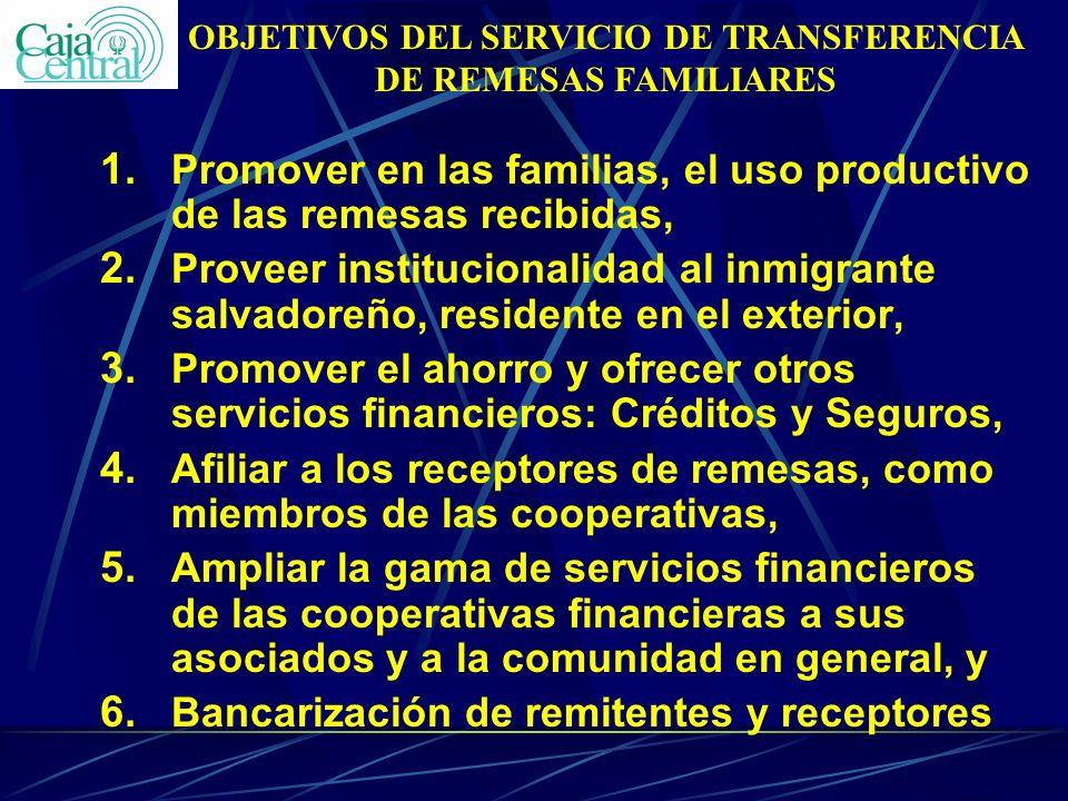 OBJETIVOS DEL SERVICIO DE TRANSFERENCIA DE REMESAS FAMILIARES