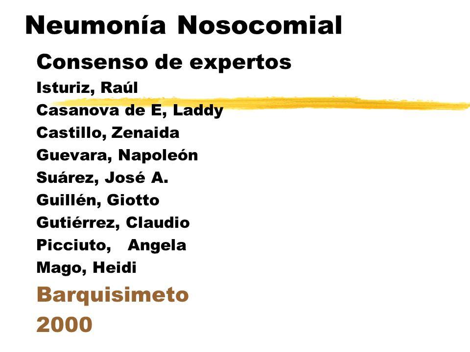 Neumonía Nosocomial Consenso de expertos Barquisimeto 2000