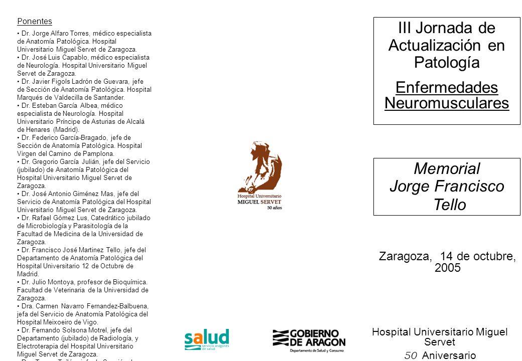 III Jornada de Actualización en Patología Enfermedades Neuromusculares