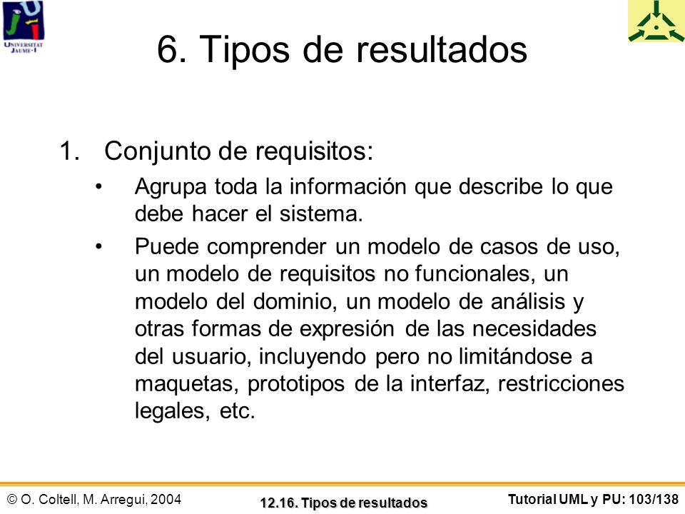 6. Tipos de resultados Conjunto de requisitos:
