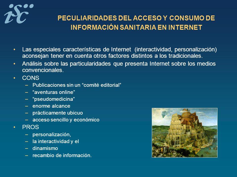 PECULIARIDADES DEL ACCESO Y CONSUMO DE INFORMACIÓN SANITARIA EN INTERNET