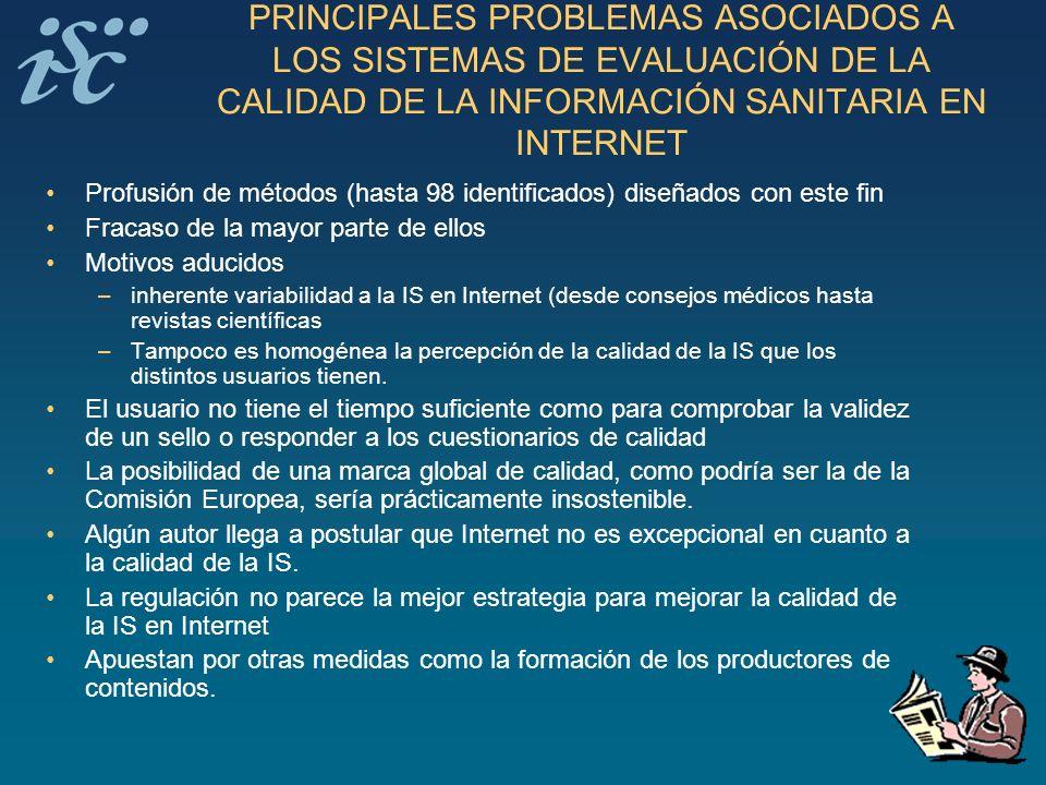 PRINCIPALES PROBLEMAS ASOCIADOS A LOS SISTEMAS DE EVALUACIÓN DE LA CALIDAD DE LA INFORMACIÓN SANITARIA EN INTERNET