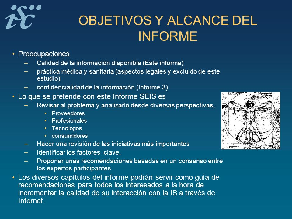 OBJETIVOS Y ALCANCE DEL INFORME