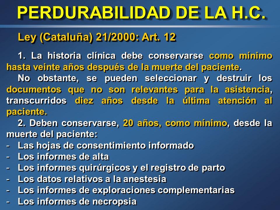 PERDURABILIDAD DE LA H.C.