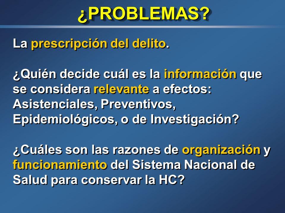 ¿PROBLEMAS La prescripción del delito.
