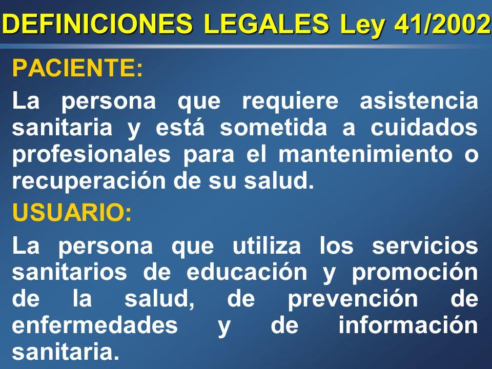 DEFINICIONES LEGALES Ley 41/2002