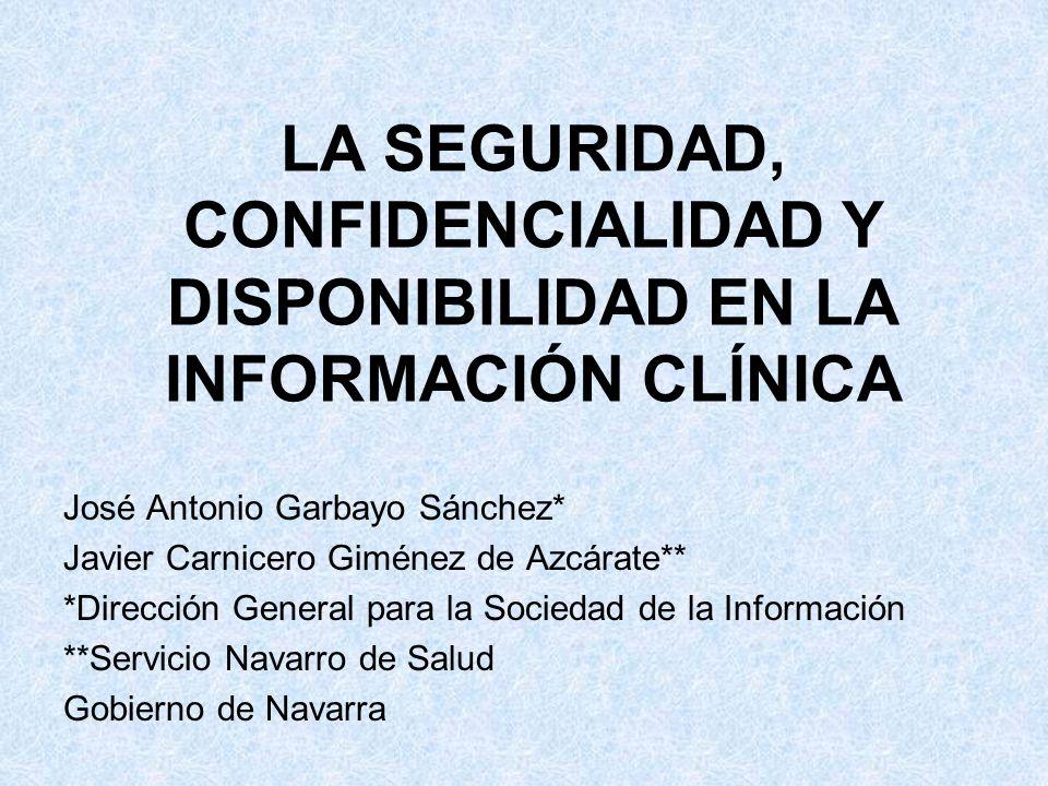 V INFORME SEIS. 2003 Seguridad, Confidencialidad y Disponibilidad. José Antonio Garbayo Sánchez. Gobierno de Navarra.