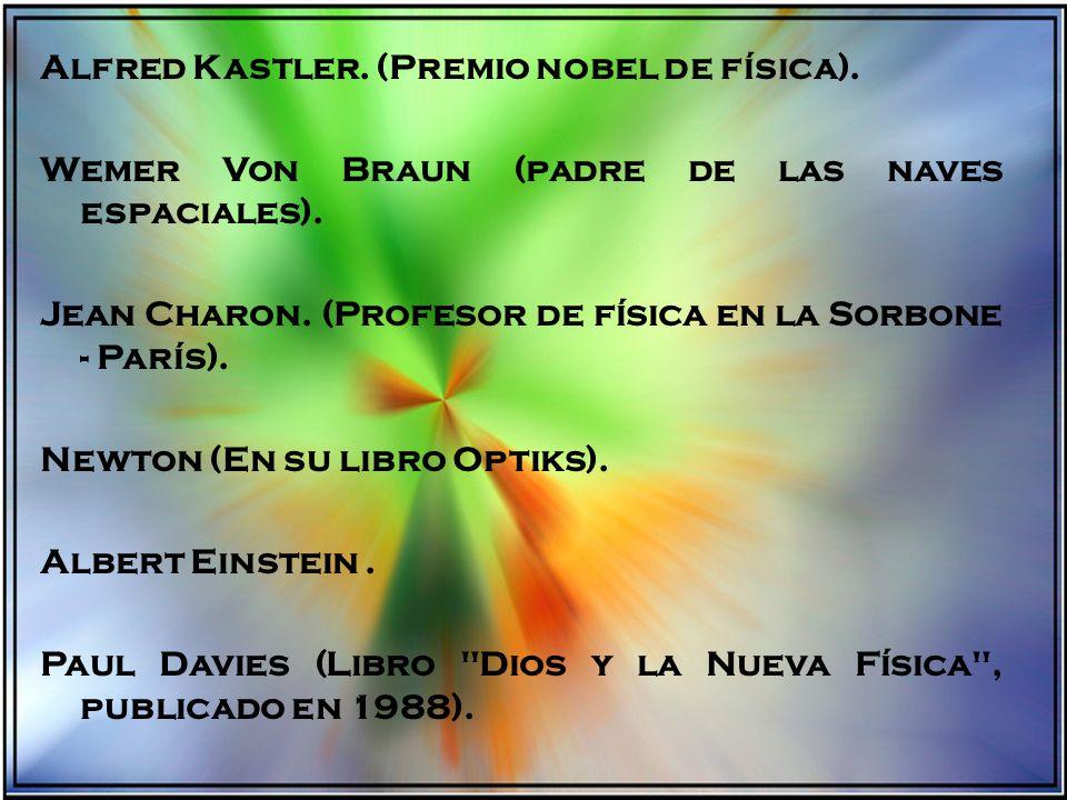 Alfred Kastler. (Premio nobel de física)