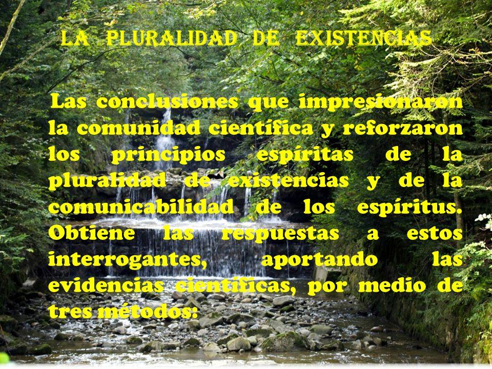 La pluralidad de existencias