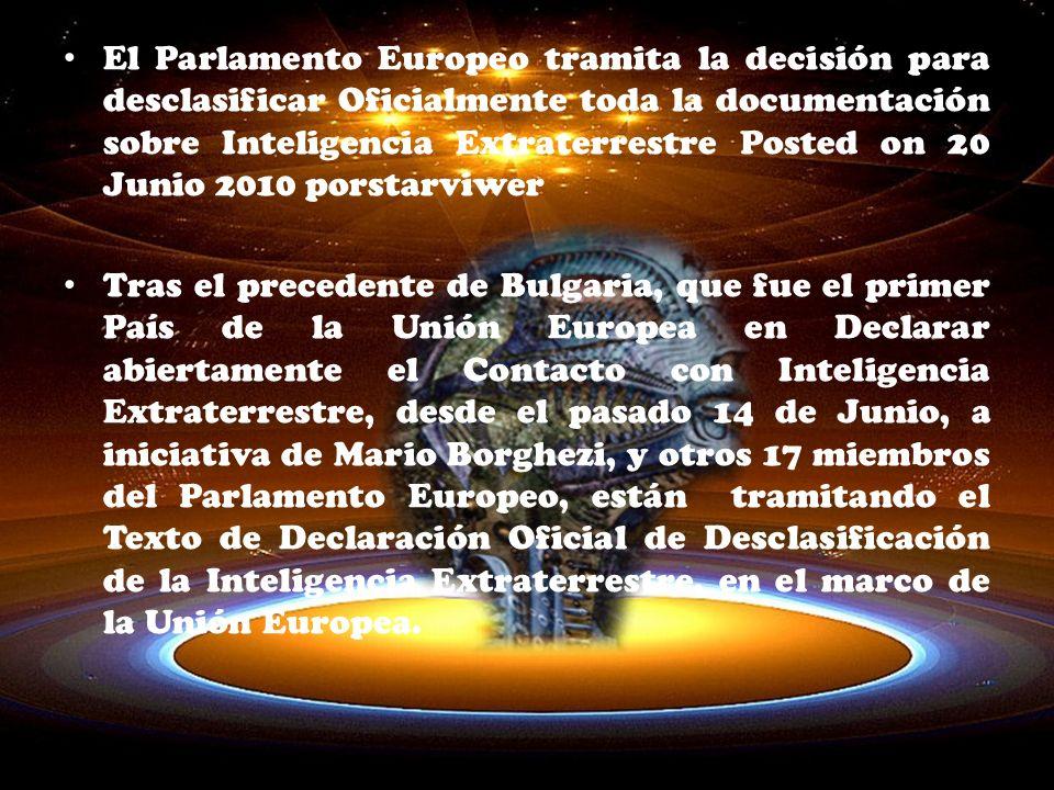 El Parlamento Europeo tramita la decisión para desclasificar Oficialmente toda la documentación sobre Inteligencia Extraterrestre Posted on 20 Junio 2010 porstarviwer