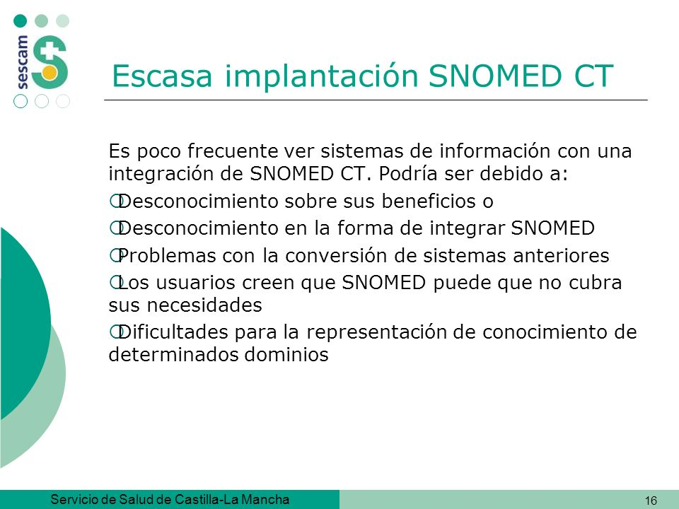 Escasa implantación SNOMED CT