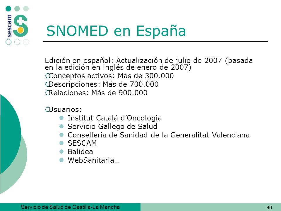 SNOMED en España Edición en español: Actualización de julio de 2007 (basada en la edición en inglés de enero de 2007)