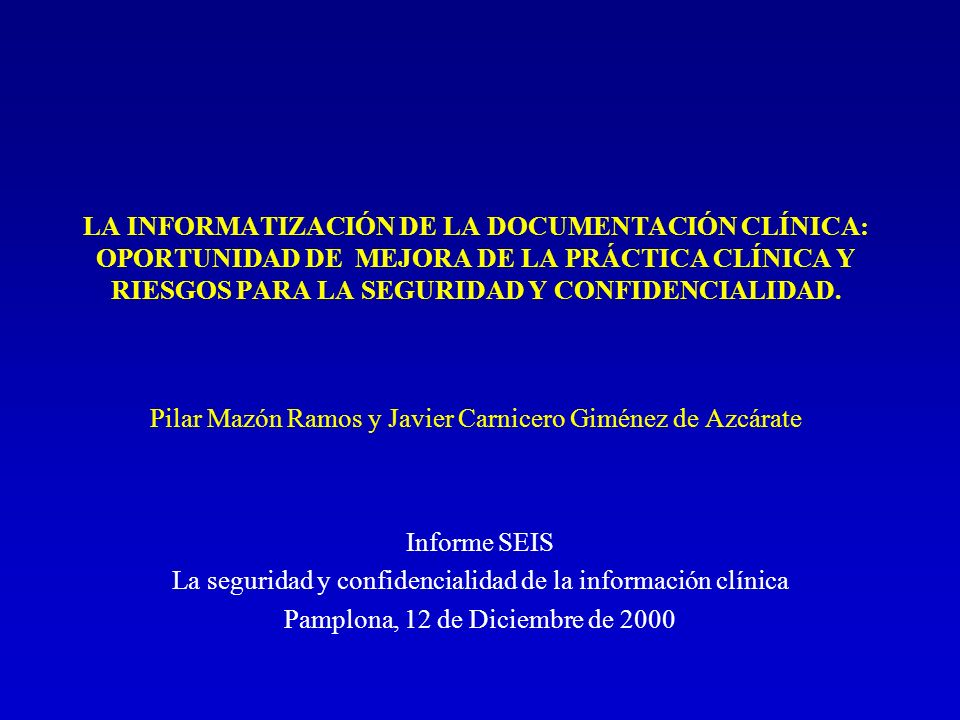 La seguridad y confidencialidad de la información clínica