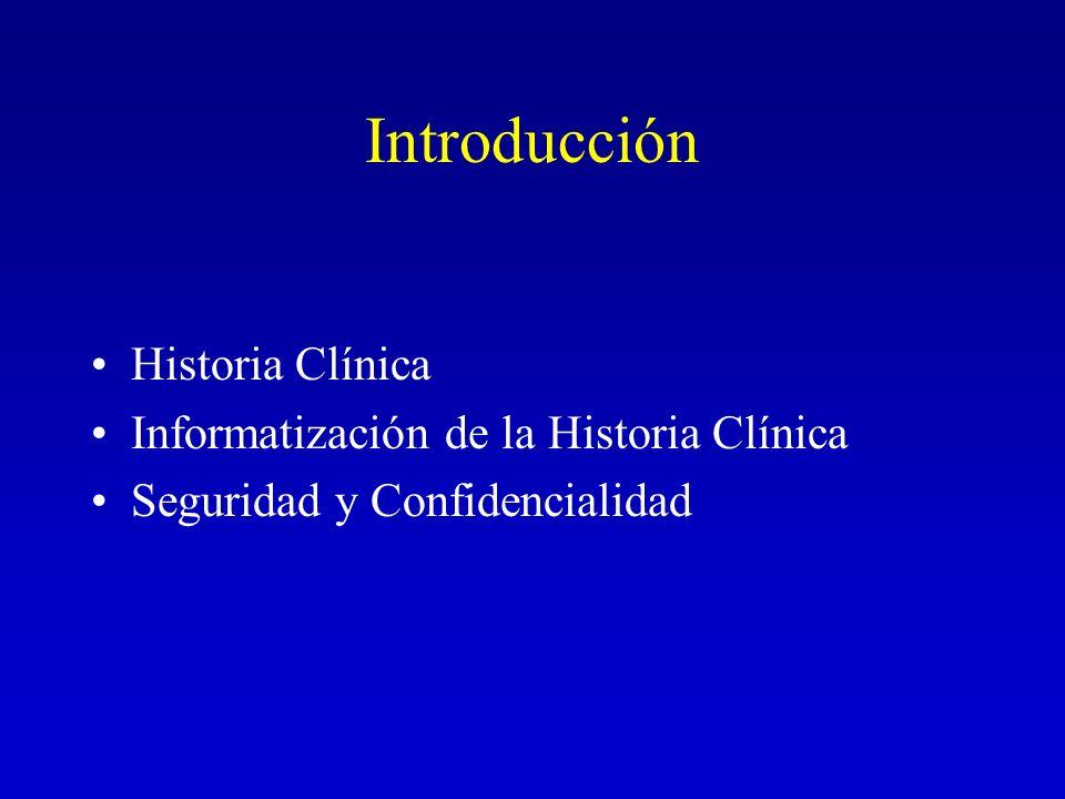 Introducción Historia Clínica Informatización de la Historia Clínica