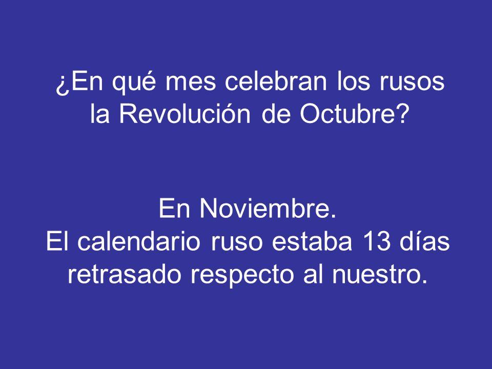 ¿En qué mes celebran los rusos la Revolución de Octubre