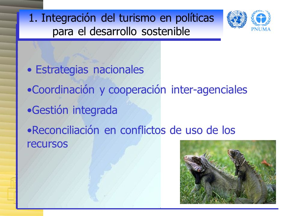 1. Integración del turismo en políticas para el desarrollo sostenible