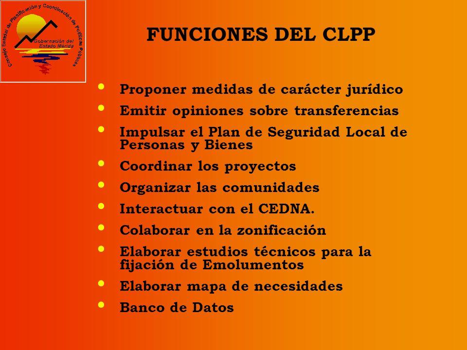 FUNCIONES DEL CLPP Proponer medidas de carácter jurídico