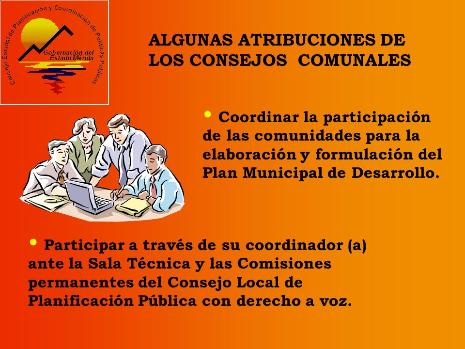 ALGUNAS ATRIBUCIONES DE LOS CONSEJOS COMUNALES