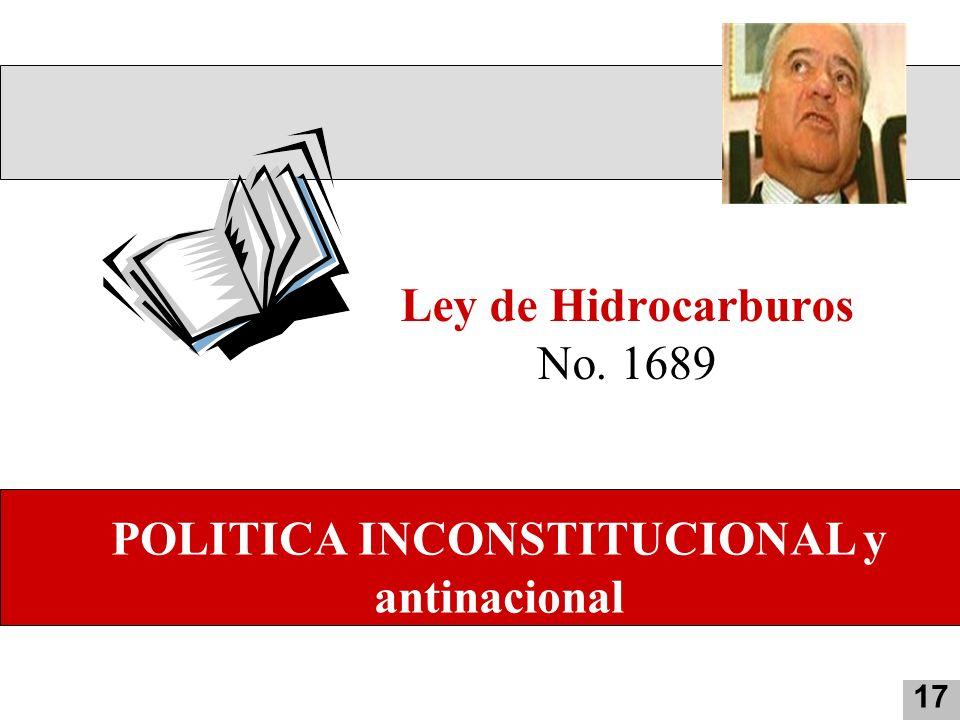 POLITICA INCONSTITUCIONAL y antinacional