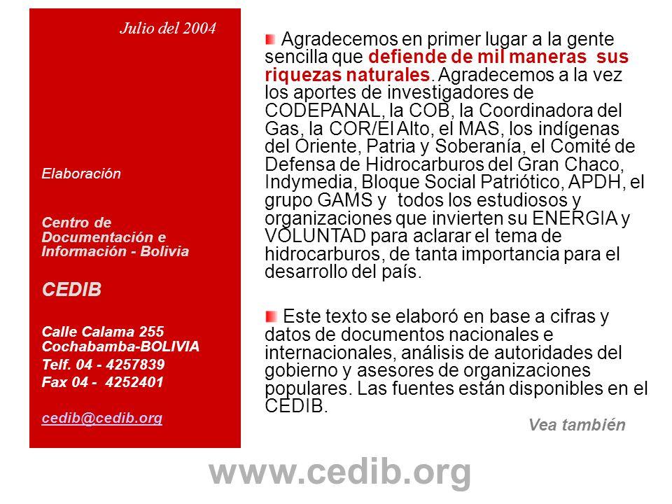 Elaboración Centro de Documentación e Información - Bolivia. CEDIB. Calle Calama 255 Cochabamba-BOLIVIA.