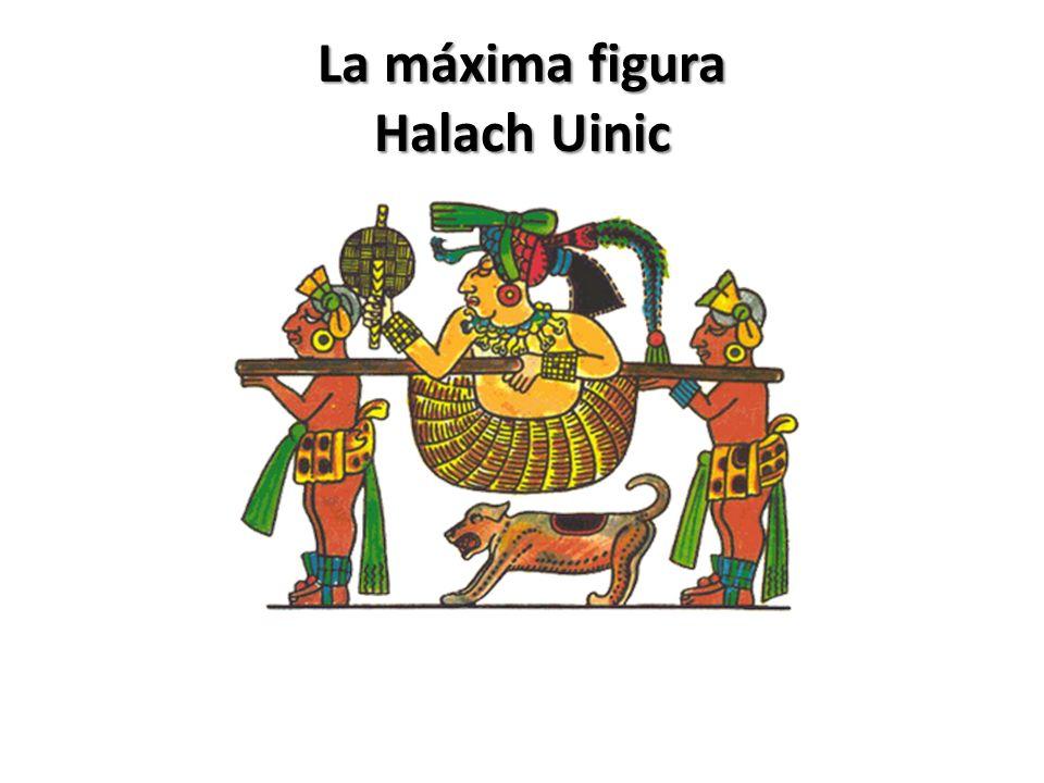 La máxima figura Halach Uinic
