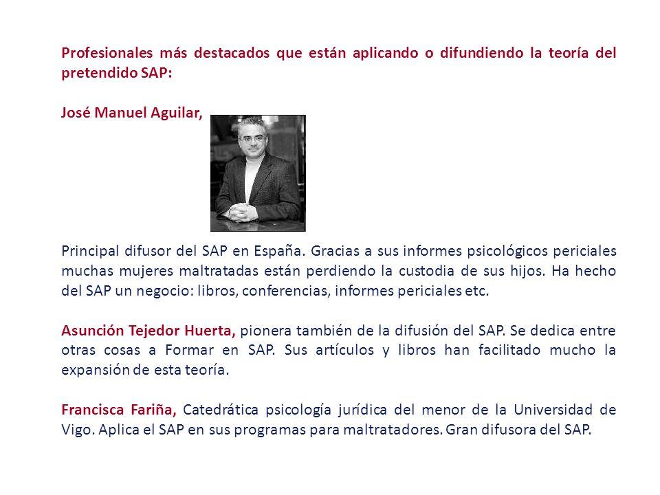 Profesionales más destacados que están aplicando o difundiendo la teoría del pretendido SAP: