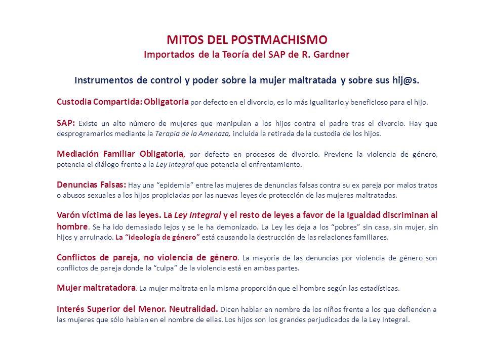 MITOS DEL POSTMACHISMO Importados de la Teoría del SAP de R. Gardner