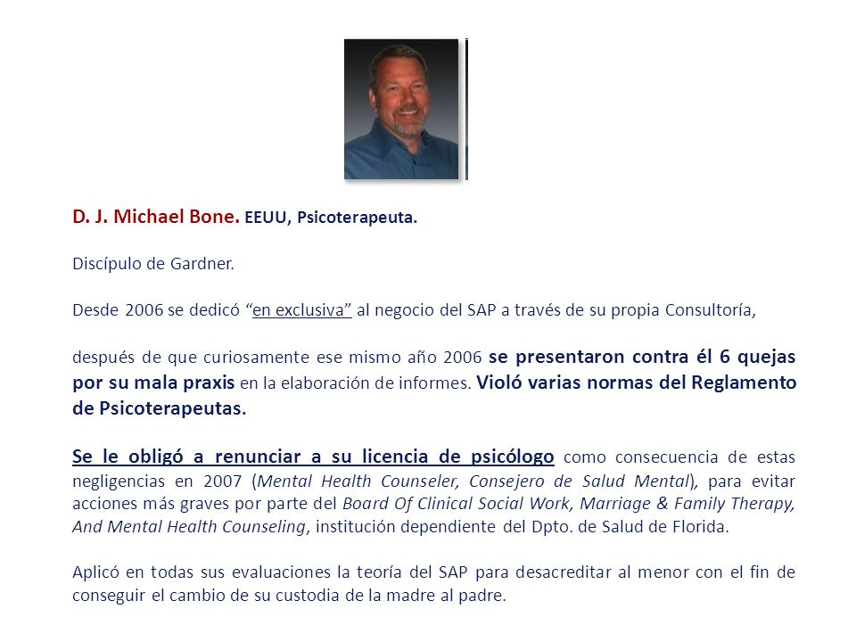 D. J. Michael Bone. EEUU, Psicoterapeuta.