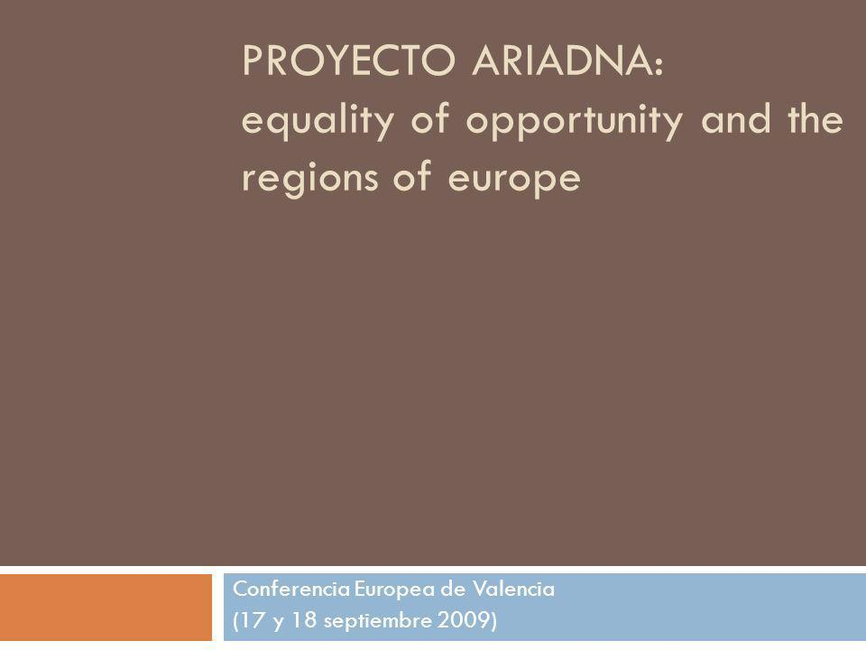 Proyecto ariadna: equality of opportunity and the regions of europe