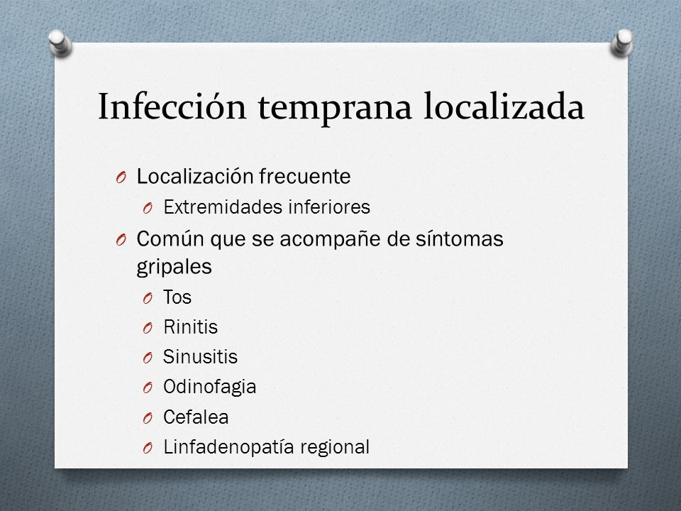 Infección temprana localizada