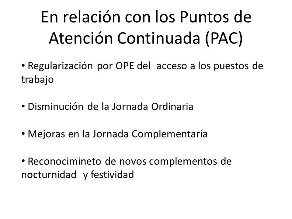 En relación con los Puntos de Atención Continuada (PAC)