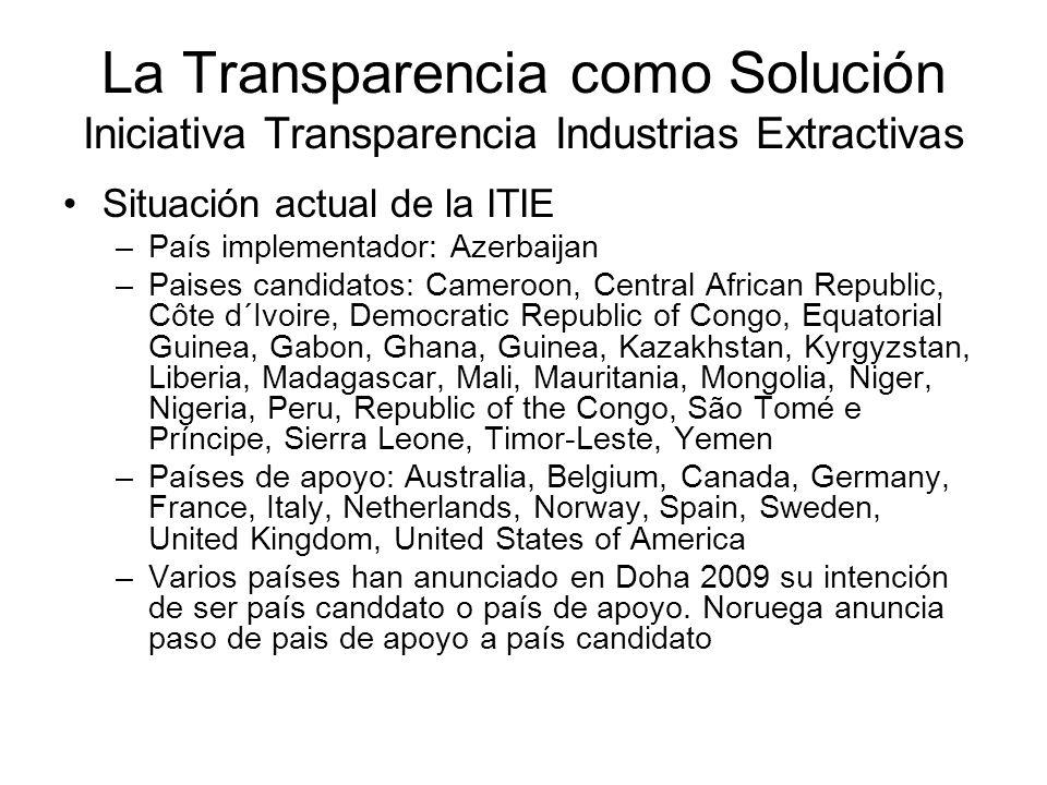 La Transparencia como Solución Iniciativa Transparencia Industrias Extractivas