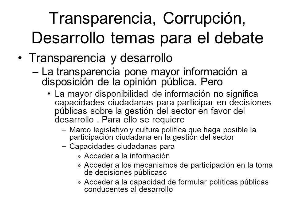 Transparencia, Corrupción, Desarrollo temas para el debate