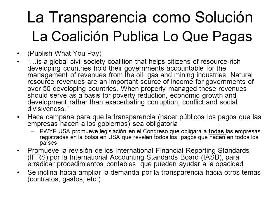 La Transparencia como Solución La Coalición Publica Lo Que Pagas