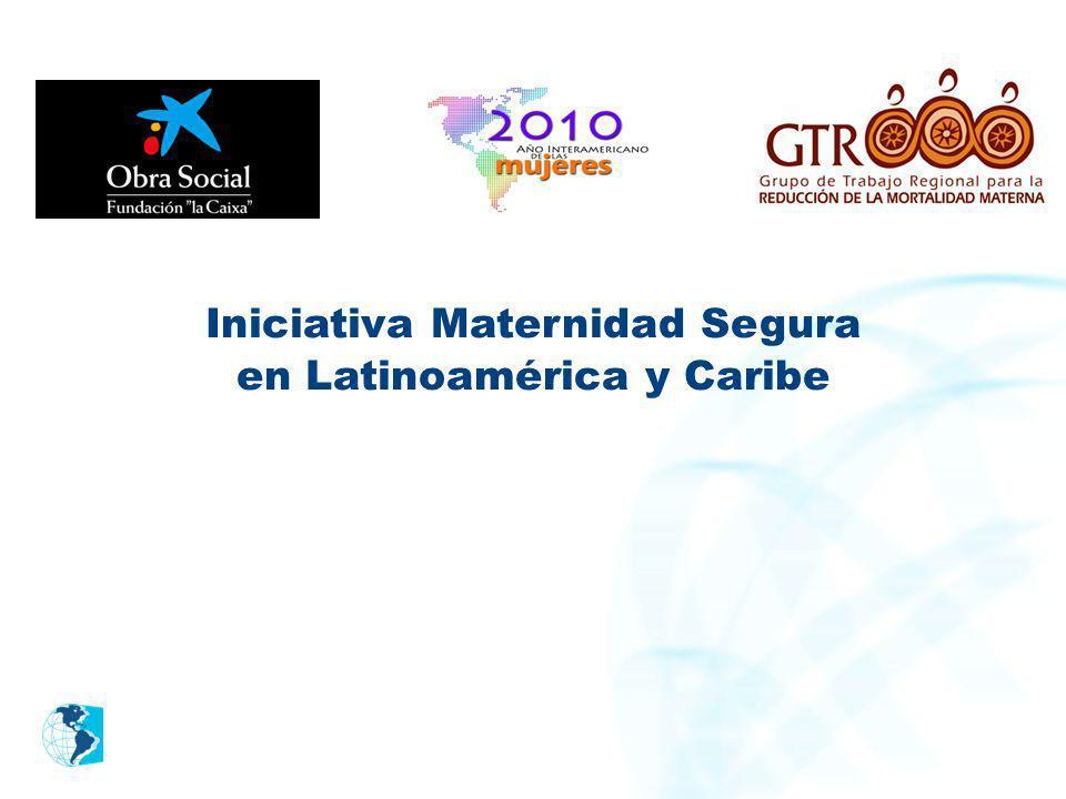 Iniciativa Maternidad Segura en Latinoamérica y Caribe