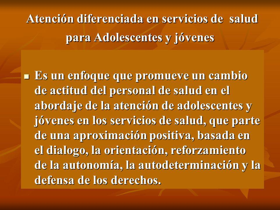 Atención diferenciada en servicios de salud para Adolescentes y jóvenes