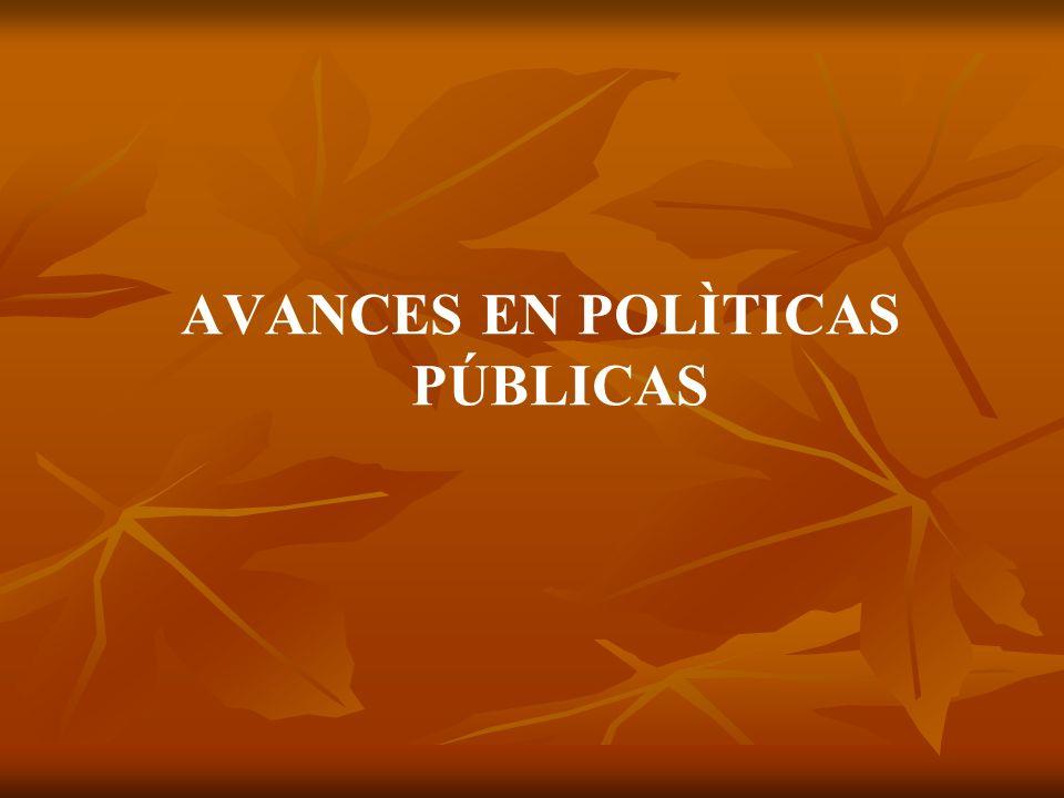 AVANCES EN POLÌTICAS PÚBLICAS