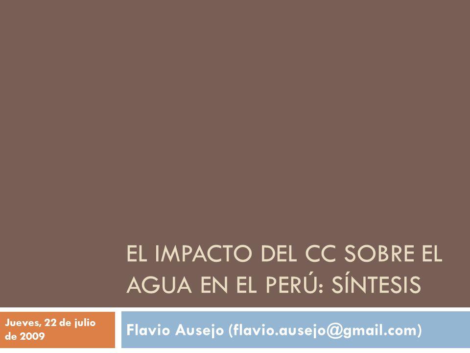 El impacto del CC sobre el agua en el Perú: Síntesis