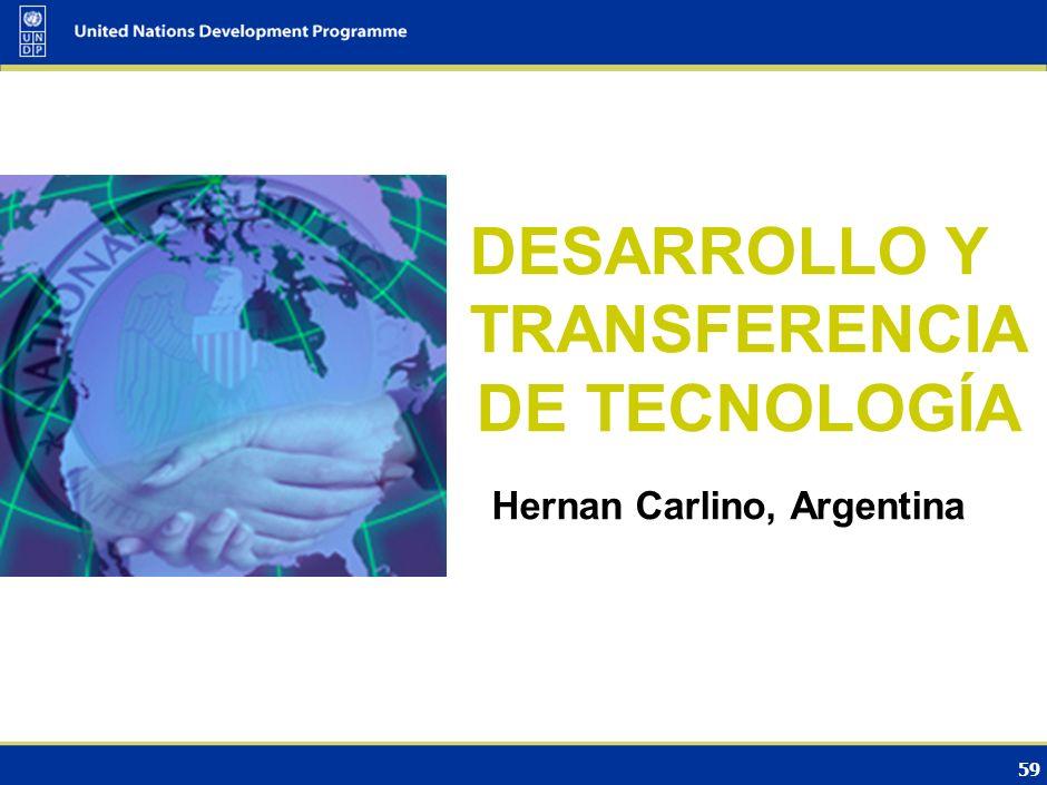 DESARROLLO Y TRANSFERENCIA DE TECNOLOGÍA Hernan Carlino, Argentina