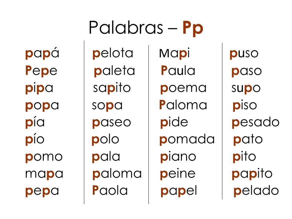 Palabras – Pp papá pelota Mapi puso Pepe paleta Paula paso