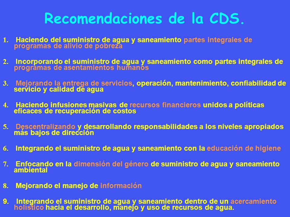 Recomendaciones de la CDS.