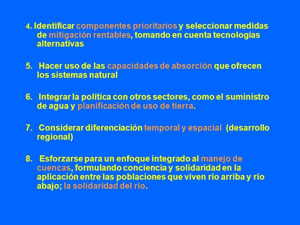 4. Identificar componentes prioritarios y seleccionar medidas de mitigación rentables, tomando en cuenta tecnologías alternativas