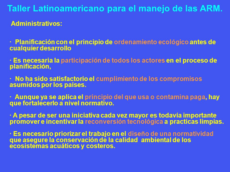 Taller Latinoamericano para el manejo de las ARM.