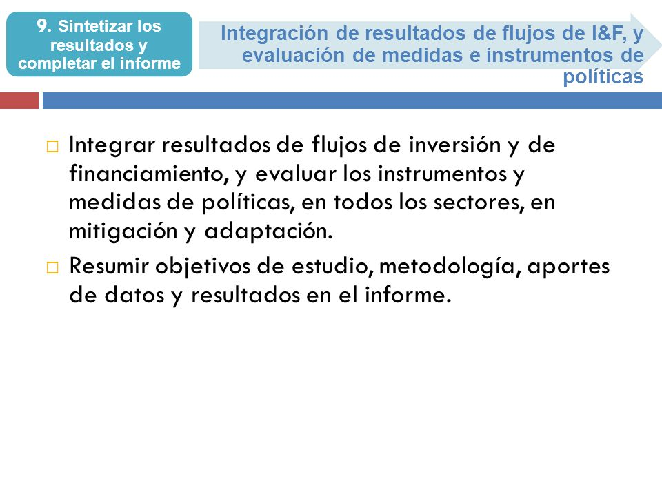 9. Sintetizar los resultados y completar el informe