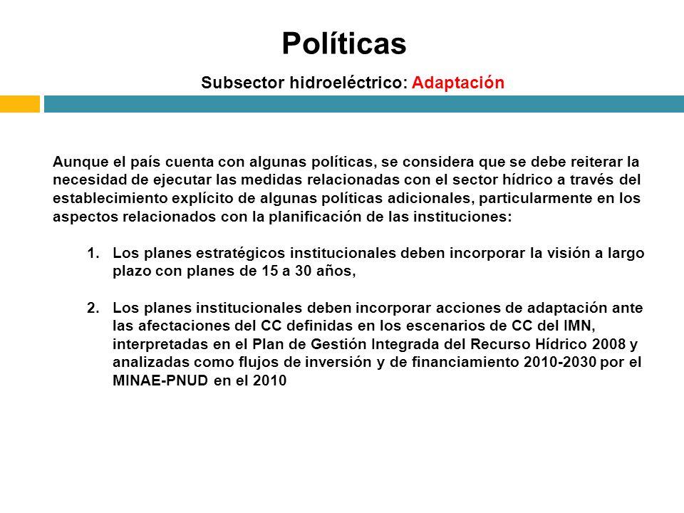 Políticas Subsector hidroeléctrico: Adaptación