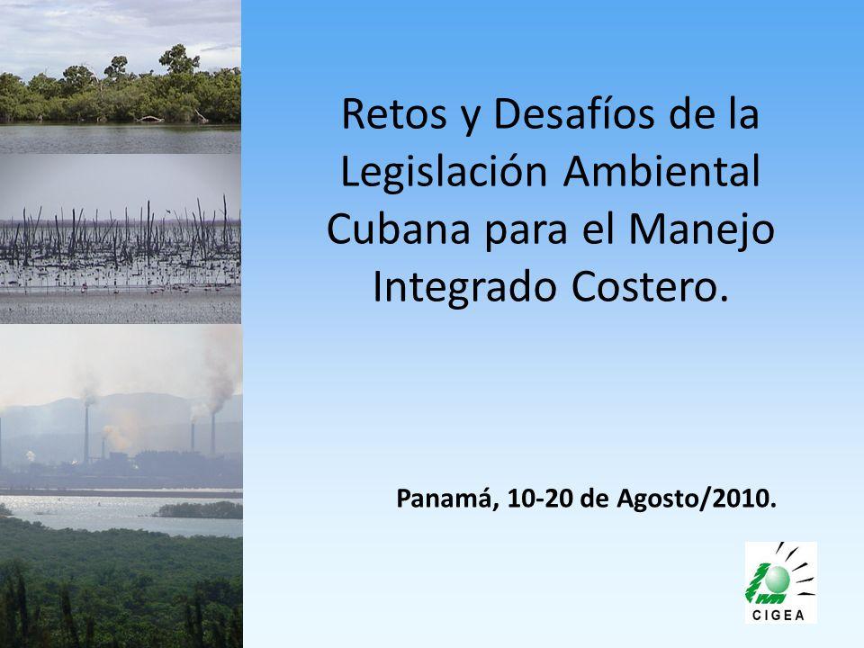 Retos y Desafíos de la Legislación Ambiental Cubana para el Manejo Integrado Costero.