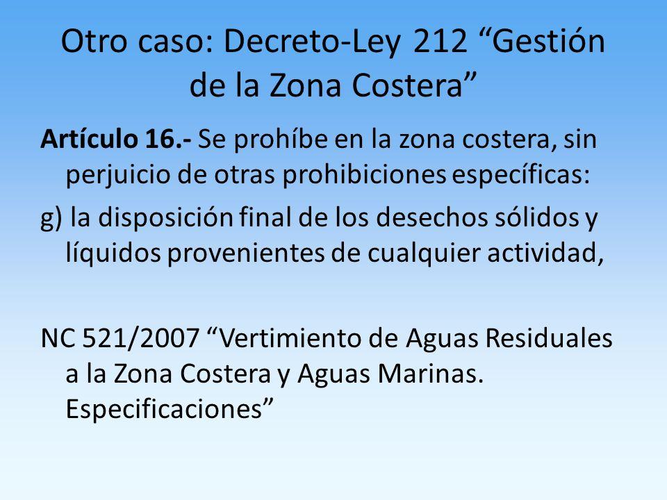 Otro caso: Decreto-Ley 212 Gestión de la Zona Costera