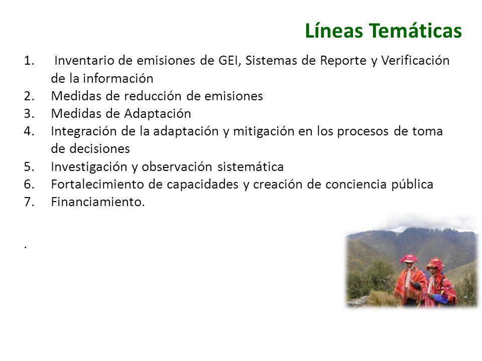 Líneas Temáticas Inventario de emisiones de GEI, Sistemas de Reporte y Verificación de la información.