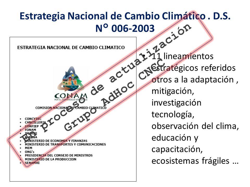 Estrategia Nacional de Cambio Climático . D.S. N° 006-2003