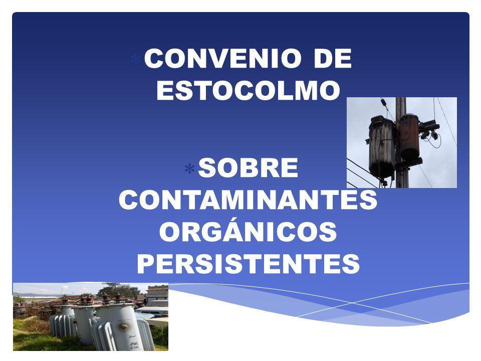 SOBRE CONTAMINANTES ORGÁNICOS PERSISTENTES